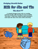 "Milk for Jim and Tim  ""the short i"""