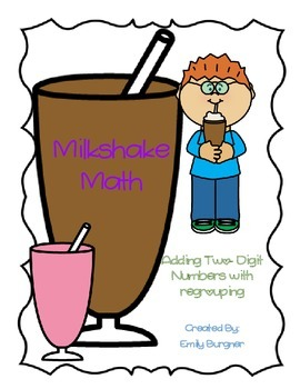 Milkshake Math - 2 Digit Addition w/ Regrouping Center