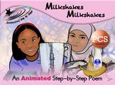 Milkshakes Milkshakes - Animated Step-by-Step Poem - PCS