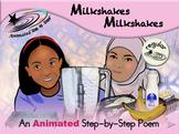 Milkshakes Milkshakes - Animated Step-by-Step Poem - Regular