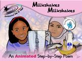 Milkshakes Milkshakes - Animated Step-by-Step Poem - SymbolStix