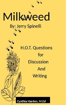 Milkweed:  H.O.T Questions for Discussion and Writing
