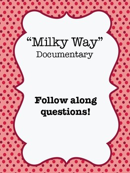 """The Milky Way"" (2014) Documentary Video Guide Worksheet"