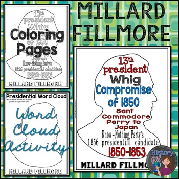 Millard Fillmore Coloring Page and Word Cloud Activity