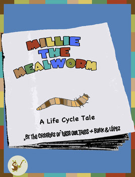 Millie the Mealworm Mini Book - A Life Cycle Tale
