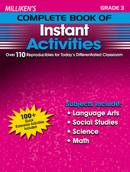 Milliken's Complete Book of Instant Activities - Grade 3