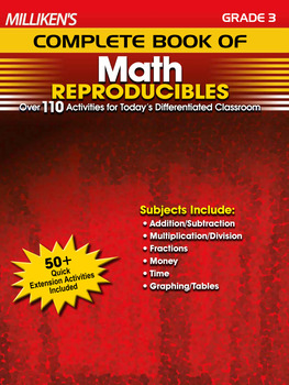 Milliken's Complete Book of Math Reproducibles - Grade 3