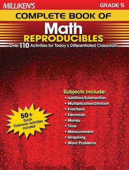 Milliken's Complete Book of Math Reproducibles - Grade 5