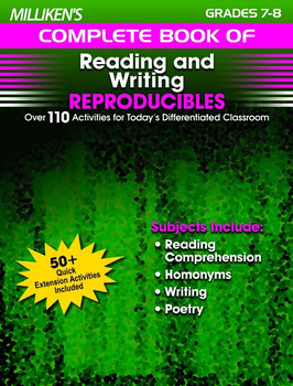 Milliken's Complete Book of Reading and Writing Reproducibles - Grades 7-8