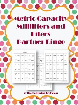Milliliters and Liters: Metric Capacity Partner Bingo Game