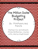 Million Dollar Budgeting Project for Enrichment, Money, or End of the Year