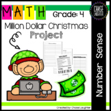 Million Dollar Christmas Project - Fourth Grade Place Value 4.NBT.1 4.NBT.4