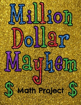 Million Dollar Mayhem Math Project