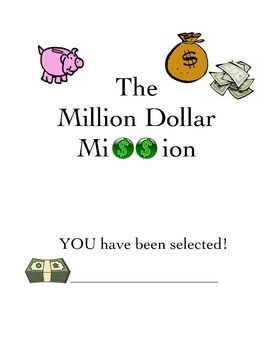 Million Dollar Mission Math Project