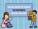 Million Minute Reading Challenge: Reading Incentive Program
