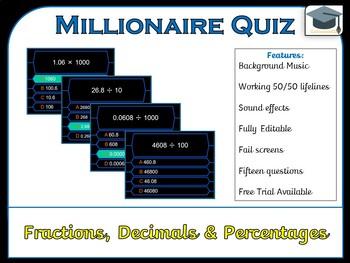 Millionaire Quiz! (Fractions, Decimals and Percentages Edition)
