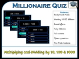 Millionaire Quiz! (Multiplying/Dividing by 10, 100 and 1000)
