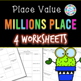 Millions Place Worksheets (Standard, Word, Expanded Form)