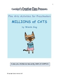 Millions of Cats:  Fine Arts Activities for Preschoolers