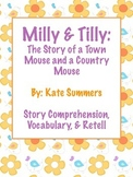 Milly & Tilly: Town & Country Mouse -Story Comprehension,