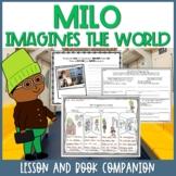 Milo Imagines the World Lesson Plan and Book Companion - D