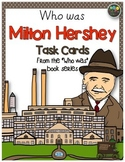 Milton Hershey Task Cards