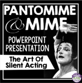 MIME AND PANTOMIME: THEATER / DRAMA