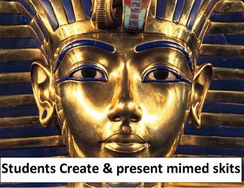 Ancient Egypt Mimed Skits: Students Create & Present in groups. Fun, Fun, Fun!