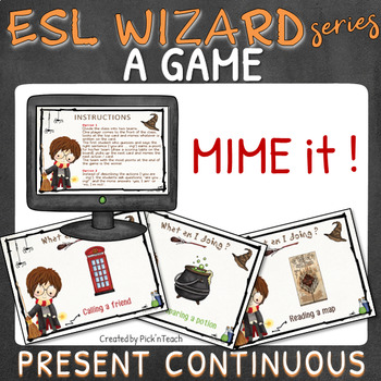Miming GAME for Harry Potter fans – PRESENT CONTINUOUS