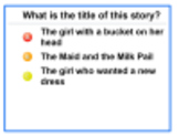 "Mimio Vote Assessment for ""The Maid and the Milk Pail"""