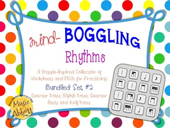 Mind Boggling Rhythm Games & Worksheets: Bundled Set #2