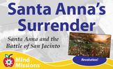 STEAM - Santa Anna and the Battle of San Jacinto