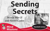 Mind Missions: Sending Secrets