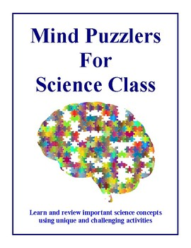 Mind Puzzlers For Science Class, Activities and Worksheets