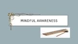 Mind Up Week 3 Mindful Awareness Mindfulness