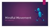 Mind Up Week 5 Mindful Movement Mindfulness