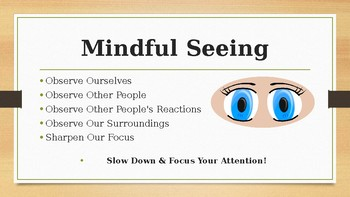 Mind Up Week 7 Mindful Seeing Mindfulness