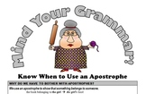 Mind Your Grammar! (Know When to Use an Apostrophe)