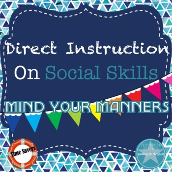 Mind Your Manners: Direct Instruction on Social Skills