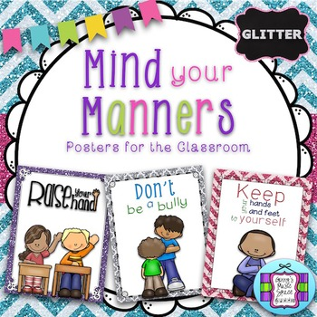 Mind Your Manners:  Posters for the Classroom – Glitter Set