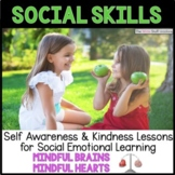 Social Emotional Learning: Mindful Brains, Mindful Hearts