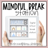 Mindful Break Station  l   Digital  l   Printable