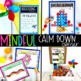 Mindfulness Breaks | Calm Down Corner & Social Emotional Learning Activities SEL