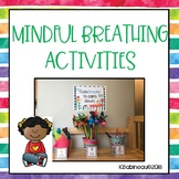Mindful Breathing Activities