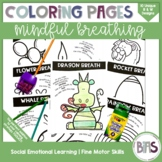 Mindful Breathing Coloring Pages | Social Emotional Learning