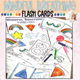 Mindful Breathing Flash Cards | Coping Skills | Mindfulness for Elementary