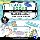 Mindful Breathing – My Magic Breath – PreK-2 No Prep Lesson & Activities