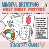 Mindful Breathing Posters | Coping Skills | Class Decor | Back to School