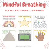 Mindful Breathing Techniques - Social Emotional Learning