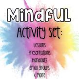 Mindfulness Activity Set: Bundle of lessons &games
